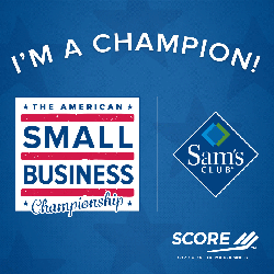 SCORE and Sam's Club Small Business Champion